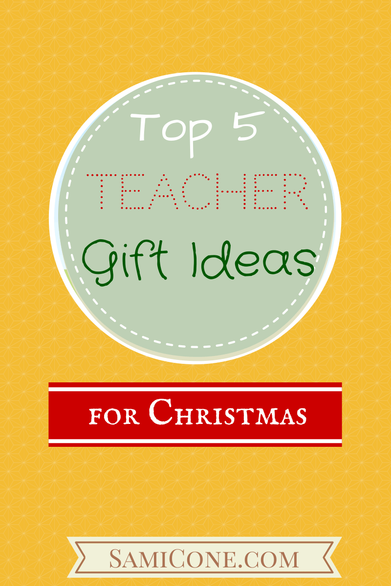 Teacher Gift Ideas for Christmas | SamiCone.com