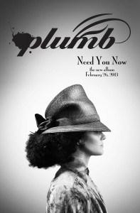 plumb need you now
