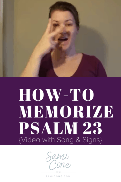 How-To Memorize Psalm 23 Video Pinterest