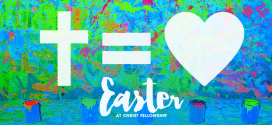 Watch Church Online Easter Services (Crosspoint & Christ Fellowship)