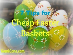 cheap easter basket tips 7 Tips for Cheap Easter Baskets: Talk of the Town March 2013