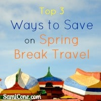 top ways to save spring break travel Top 3 Ways to Save on Spring Break Travel