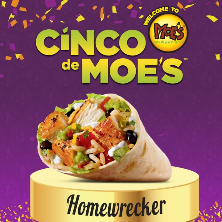 Cinco de Moes Cinco De Moes May 5: $5 Homewrecker Burritos