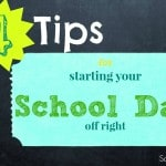 starting your school day off right: 4 quick tips