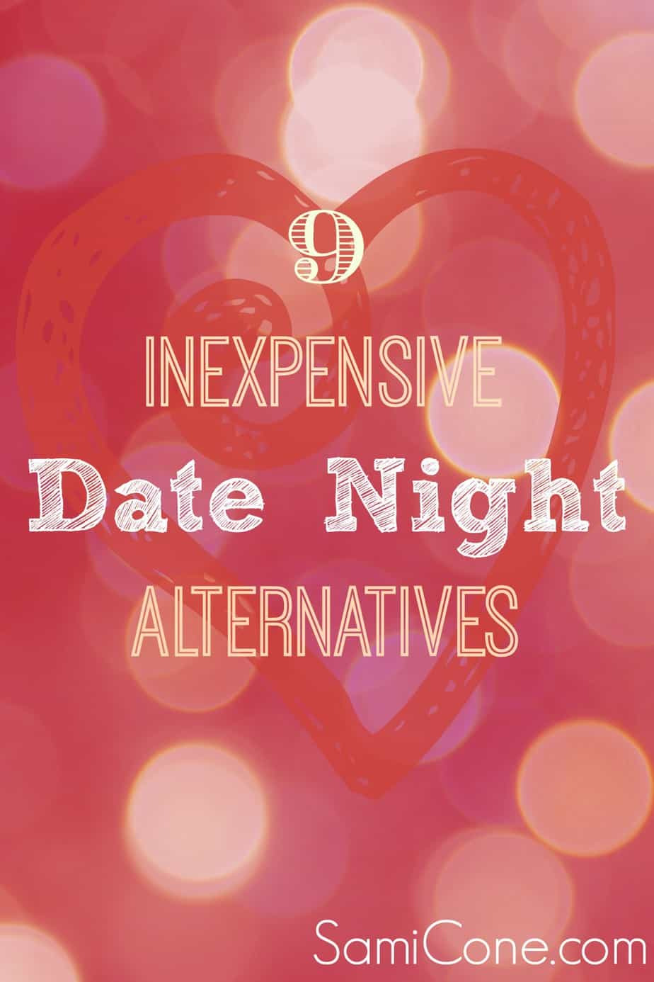 9 inexpensive date night alternatives