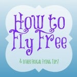 How to fly free