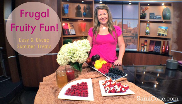 Frugal fruit fun recipes as seen on Talk of the town tv june 2014