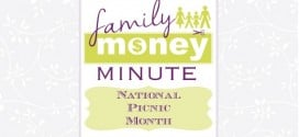 National Picnic Month {Family Money Minute Radio}
