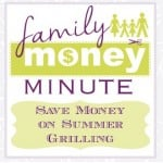 Save Money on Summer Grilling