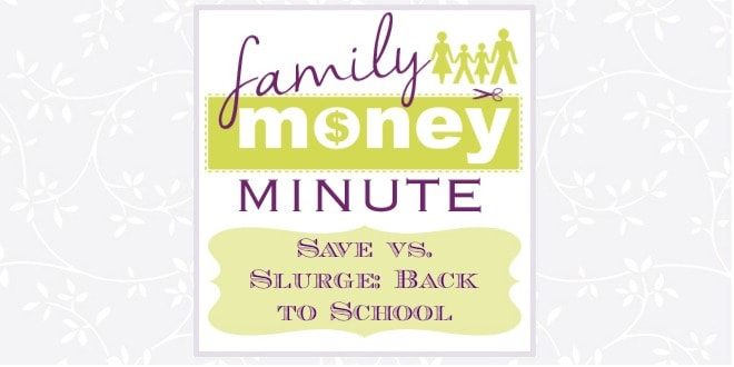 Save vs. Splurge on Back to School