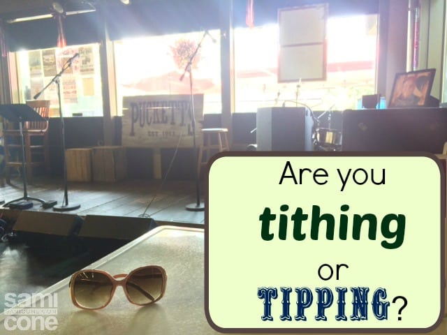 are you tithing or tipping