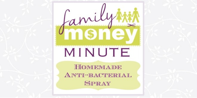 Homemade Anti-bacterial Spray