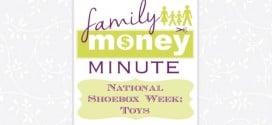 National Shoebox Week Toys