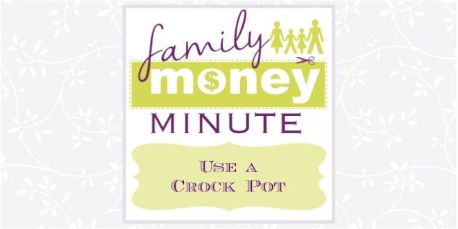 Use a Crock Pot