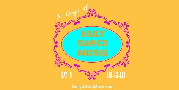 do-si-do-31-days-daily-dance-moves-banner