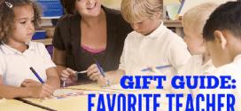 Favorite Teacher Gift Guide