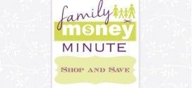 Shop and Save {Family Money Minute}