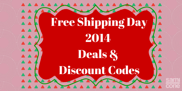 Free Shipping Day2014 Deals & Discount