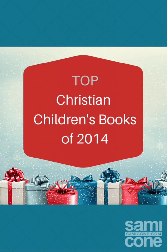 Top Christian Children's Books of 2014