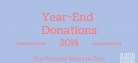 2014 Year End Donations: Our Favorite Ways to Give