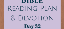 Once A Day Bible Reading Plan & Devotion: Day 32