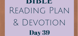 Once A Day Bible Reading Plan & Devotion Day 39