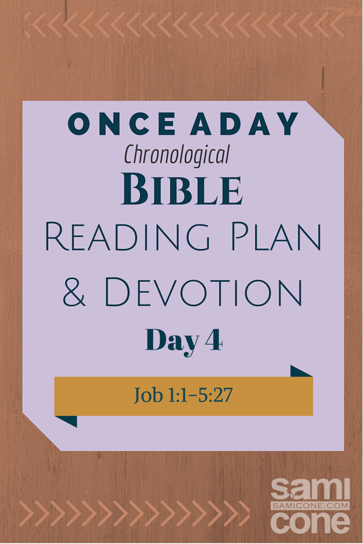 Once A Day Bible Reading Plan & Devotion Day 4