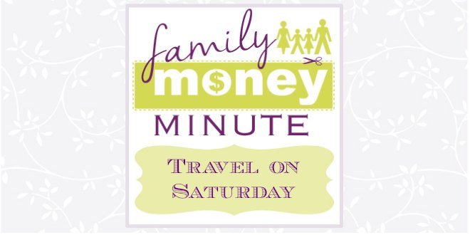 Travel on Saturday