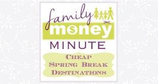 Cheap Spring Break Destinations