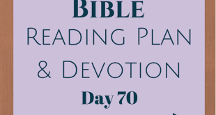 Once A Day Bible Reading Plan & Devotion Day 70