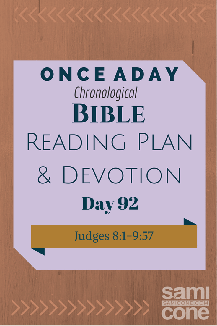 Once A Day Bible Reading Plan & Devotion Day 92