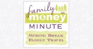 Spring Break Family Travel