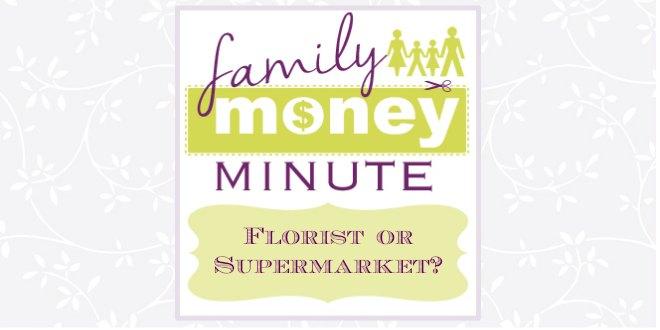Florist or Supermarket