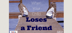 When Your Child Loses a Friend