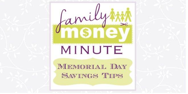 Memorial Day Savings Tips