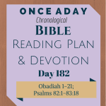 Once A Day Bible Reading Plan & Devotion Day 182