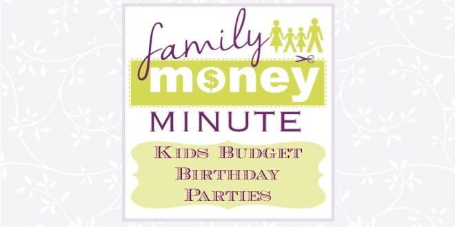 Kids Budget Birthday Party