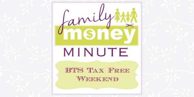 BTS Tax Free Weekend