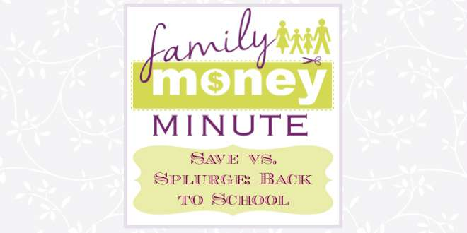 Save vs Splurge Back to School