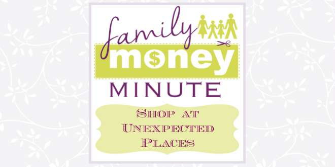 Shop at Unexpected Places