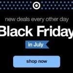 Target Black Friday Deals in July