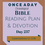 Once A Day Bible Reading Plan & Devotion Day 237