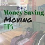 top 7 money saving moving tips
