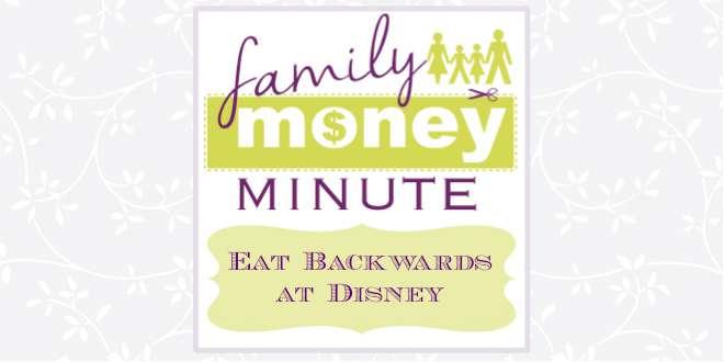 Eat Backwards at Disney