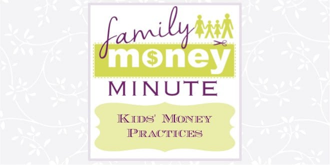 Kids' Money Practices