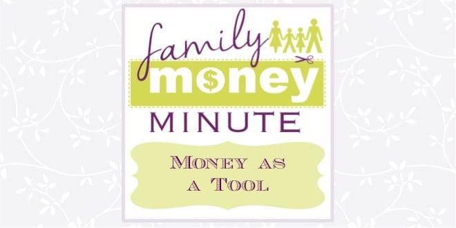 money as a tool