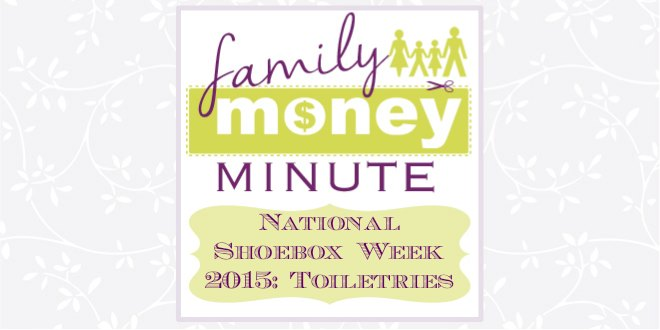 National Shoebox Collection Week 2015 Toiletries