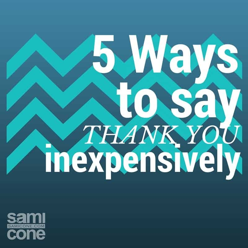5 ways to say thank you inexpensively