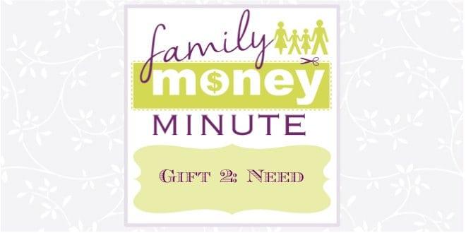Gift 2: Need
