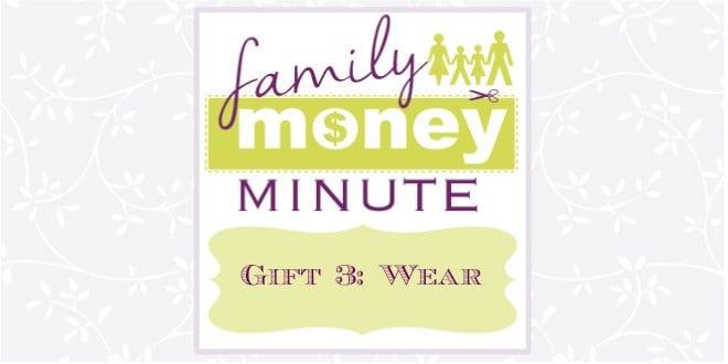 Gift 3: Wear